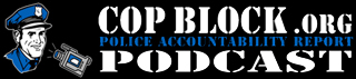 CopBlock Podcast logo 320x71 Police Accountability Report: Episode 57   LRN.fm