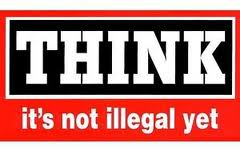 think-its-not-illegal-yet