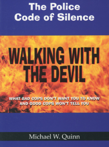 walking-with-the-devil-the-police-code-of-silence-micahel-w-quinn-copblock