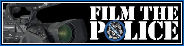 Click this banner for more info on filming the police